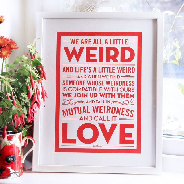 Dr Seuss Weird Love Quote Poster Enchanting Dr Seuss Love Quote Wedding  Quotes About Waiting On For You