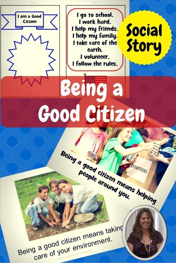 Social Story and Power Card on Being a Good Citizen.  Includes a story on what it means to be a good citizen in simple, meaningful terms for students.  Power cards provide an additional benefit by summarizing the key points in the story in a small, portable format that students can carry with them for easy reference.  Download at:  https://www.teacherspayteachers.com/Product/Being-a-Good-Citizen-Social-Stories-Activity-and-Power-Cards-1427738
