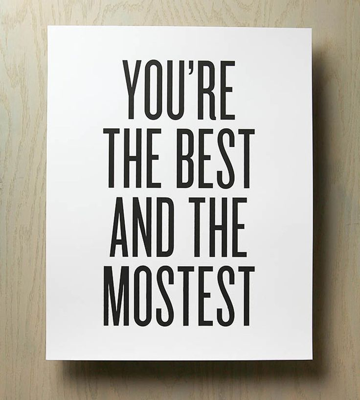 You're the Best & Mostest Print | This 'You're The Best Print & The Mostest' art print is handma... | Posters