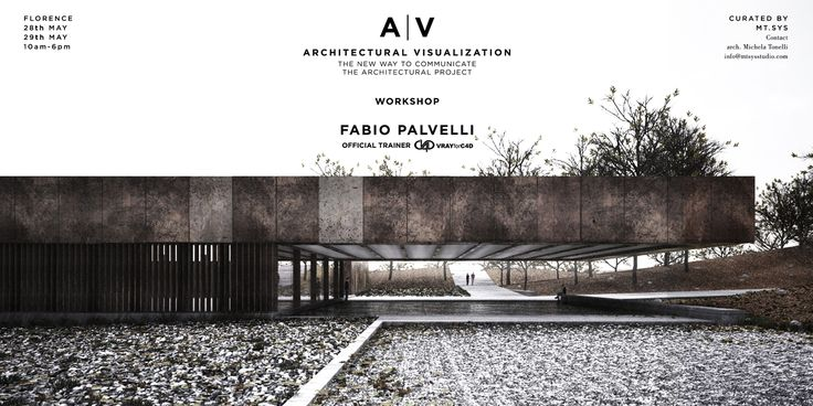MT.SYS is proud to announce the AV Architectural Visualization workshop in Florence with Fabio Palvelli a 3D design artist and official trainer  VRAYforC4D [official site]  . The aim of the workshop is the production of images through the use of   Maxon Cinema 4D  and VRAYforC4D to enable effective project communication through photographic techniques and postproduction.   At the end of the Workshop, participants will receive official VRAYforC4D [official site] certificate.   2...