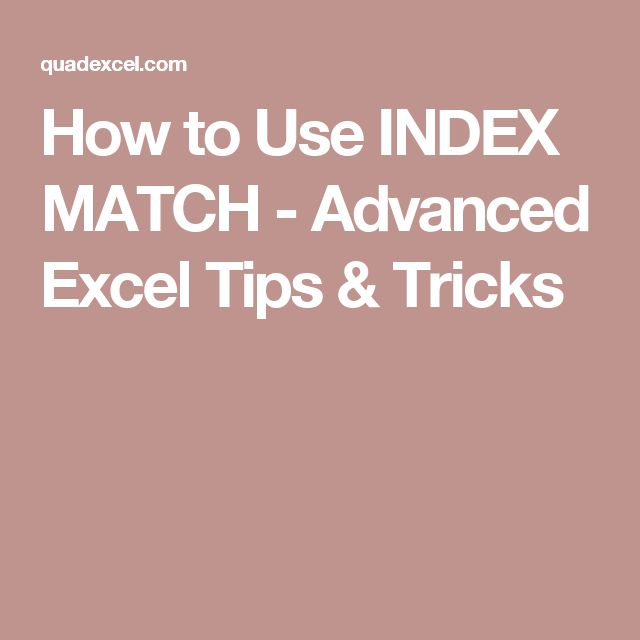 How to Use INDEX MATCH - Advanced Excel Tips & Tricks