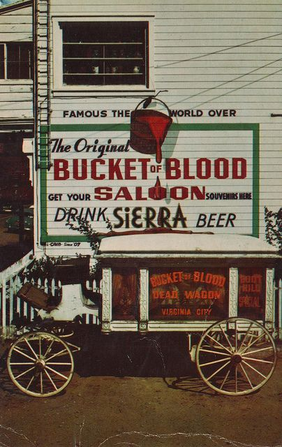 @Stella S. where you won forty dollars in quarters - Bucket of Blood Saloon in Virginia City, Nevada