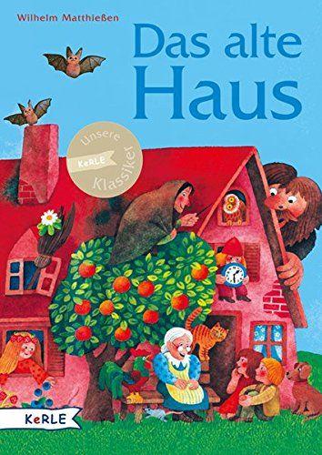 Das alte Haus: Märchen zum Lesen und Vorlesen von Wilhelm... https://www.amazon.de/dp/3451712741/ref=cm_sw_r_pi_dp_x_r5QSybZJ85T83