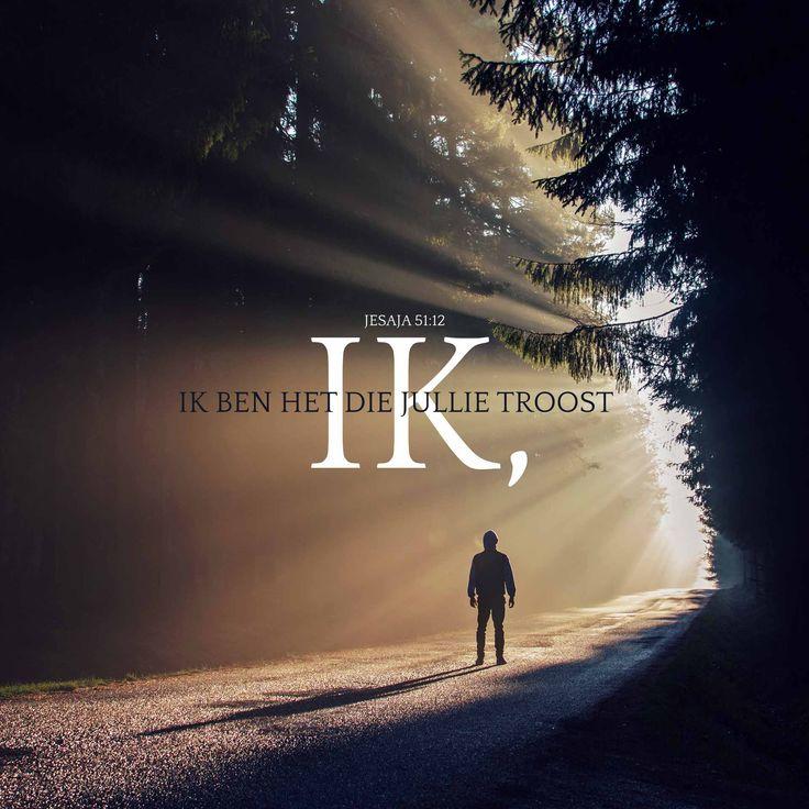 Ik, ik ben het die jullie troost. Jesaja 51:12  #Troost  https://www.dagelijksebroodkruimels.nl/jesaja-51-12-v2/