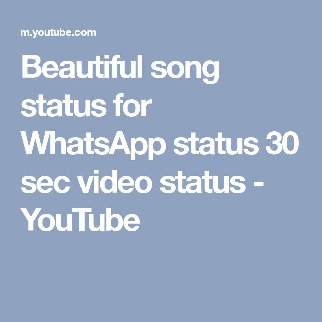 Beautiful song status for WhatsApp status 30 sec video status - YouTube