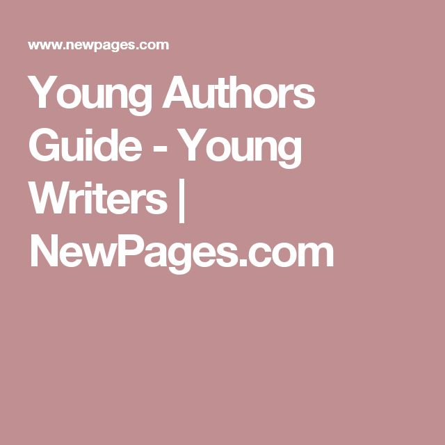 writing contests for young writers Newpagescom is news, information, and guides to literary magazines, independent publishers, creative writing programs, alternative periodicals, indie bookstores, writing contests.