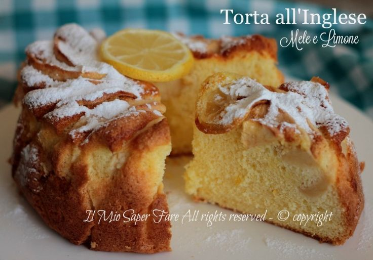 Torta+all+inglese+con+mele+e+limone+ultra+soffice