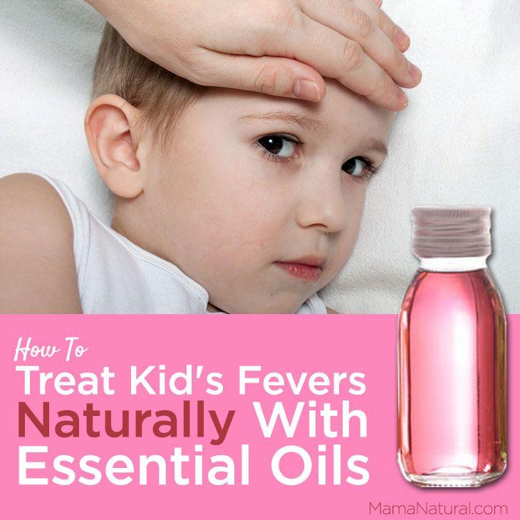 How to treat #fevers naturally with #essentialoil via http://MamaNatural.com