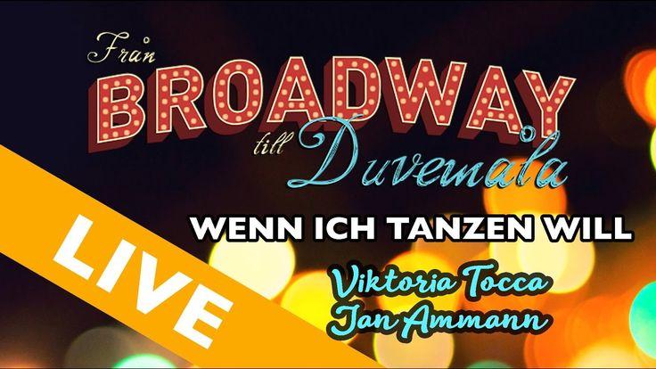 Från Broadway till Duvemåla - Wenn Ich Tanzen Will