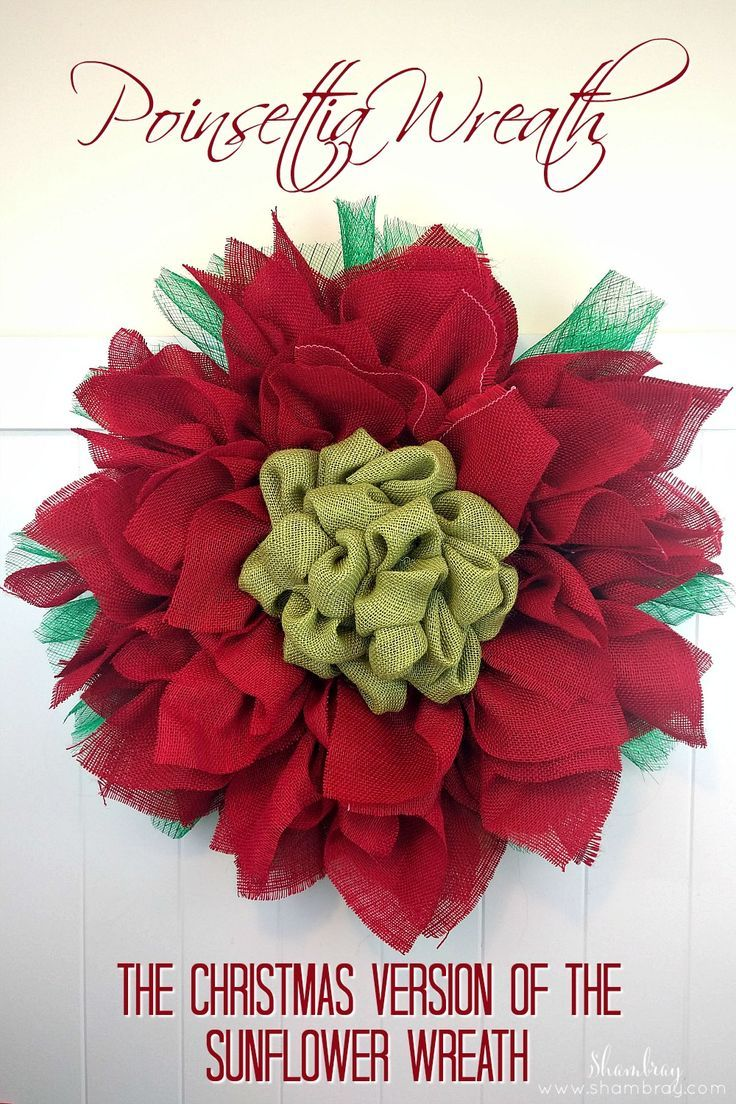 Poinsettia Wreath: The Christmas Version of the Sunflower Wreath
