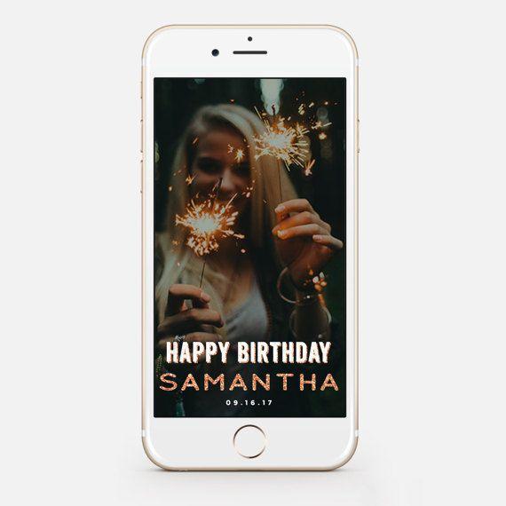 Best 25+ Snapchat Birthday Ideas On Pinterest