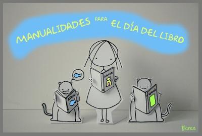 Actividades para Educación Infantil: Manualidades para el DÍA DEL LIBRO