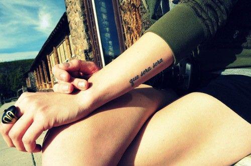 Que Sera, SeraTattoo Placements, Tattoo Ideas, Sera Whatever, Tattooideas, Art, Piercing, Que Sera, Sera Sera, Ink