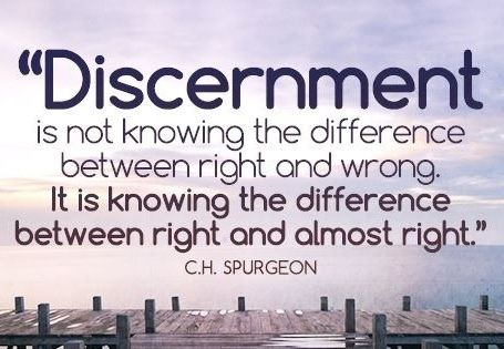 Images and Quotes About Discernment