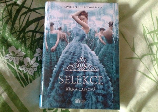 Selekce  (orig. The Selection, 2012) - Kiera Cass