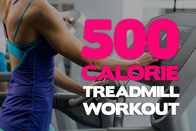 500 Calorie Treadmill Workout - Only takes an hour but its GREAT for those that do not like to run!