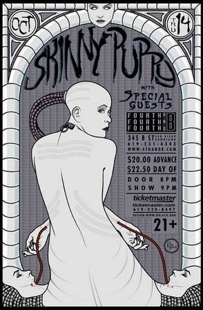Skinny Puppy concert poster  at 4th & B.- San Diego  poster measures 11 inches x 17 inches  professional offset print on heavy paper  Signed by the poster artist R. Black