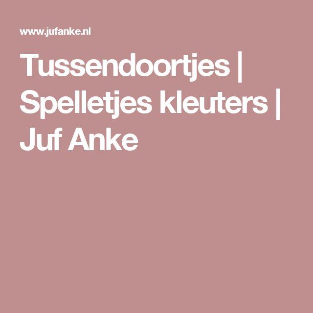Tussendoortjes | Spelletjes kleuters | Juf Anke