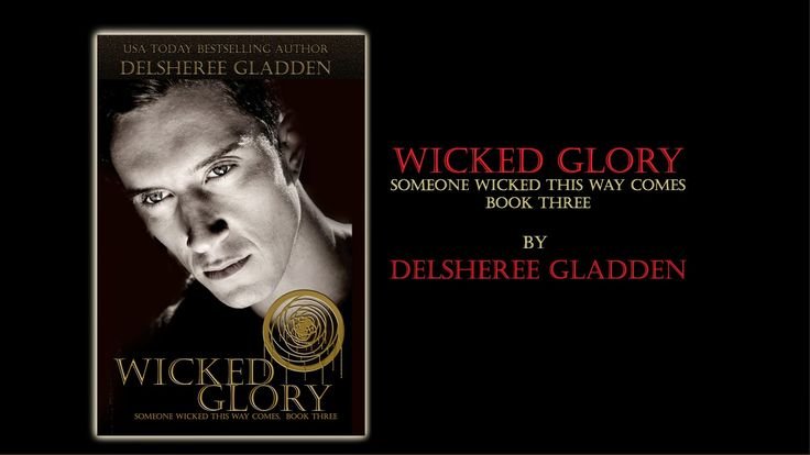 DelSheree Gladden: Wicked Glory Release Day!!!