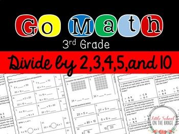 """Go Math Third Grade Supplement Chapter 12: This unit serves as a supplement for the Go Math Third Grade Chapter 12 """"Divide by 2, 3, 4, 5, and 10"""". Each lesson contains three pages of supplemental material. These pages can be used for extra practice or"""