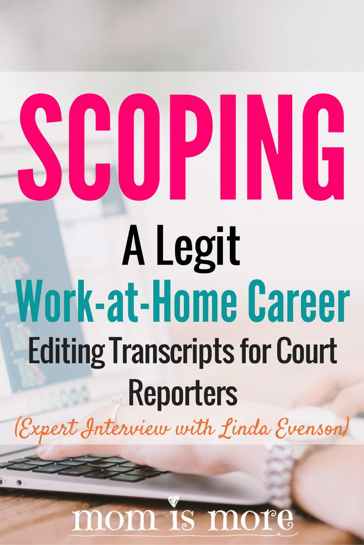 I never knew this kind of work-at-home career existed! I'd LOVE to make money working for court reporters from home!