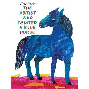 The Artist Who Painted a Blue Horse- literacy packet for preschool and kindergarten