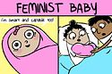 """These """"Feminist Baby"""" Comics Will Make Your Ovaries Fist Pump"""
