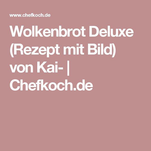 Wolkenbrot Deluxe (Rezept mit Bild) von Kai- | Chefkoch.de