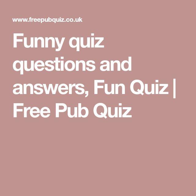 Funny quiz questions and answers, Fun Quiz | Free Pub Quiz