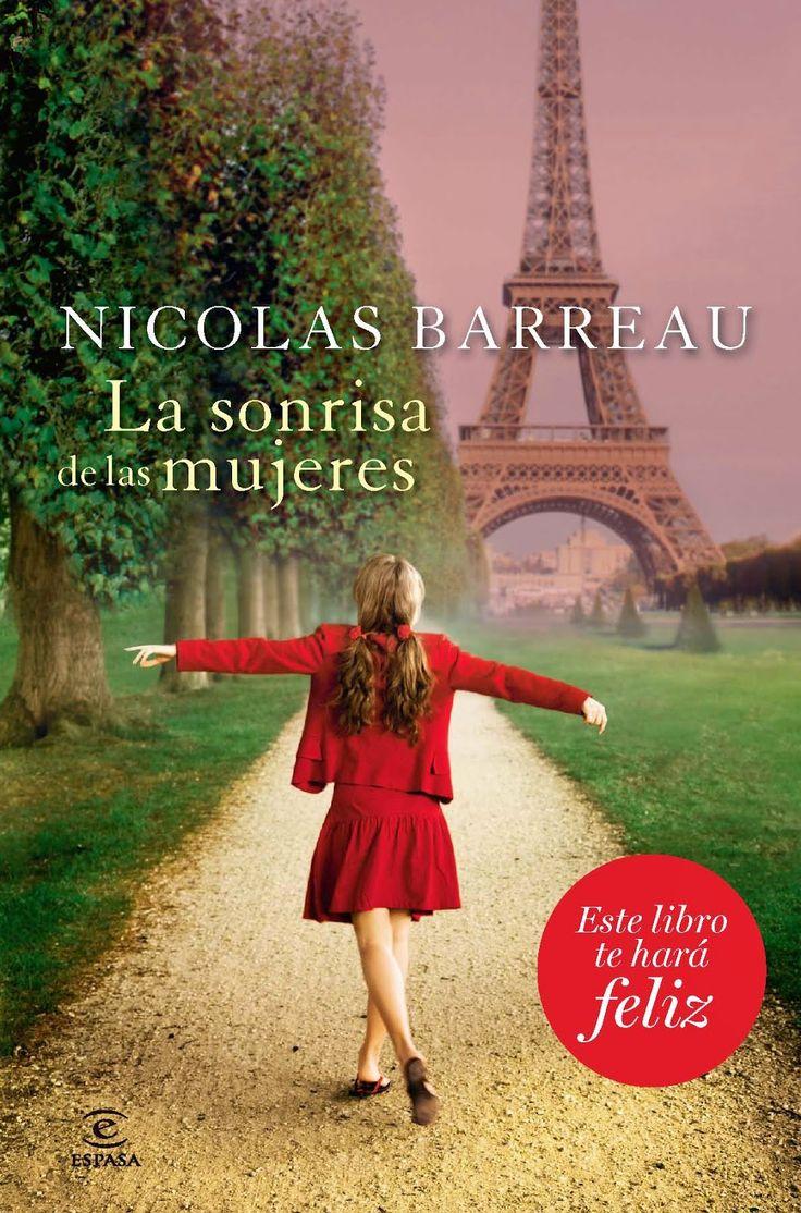 """""""La sonrisa de las mujeres"""", el mejor libro de Nicolas Barreau hasta el momento. Un libro que te hará feliz. #libros #paris"""