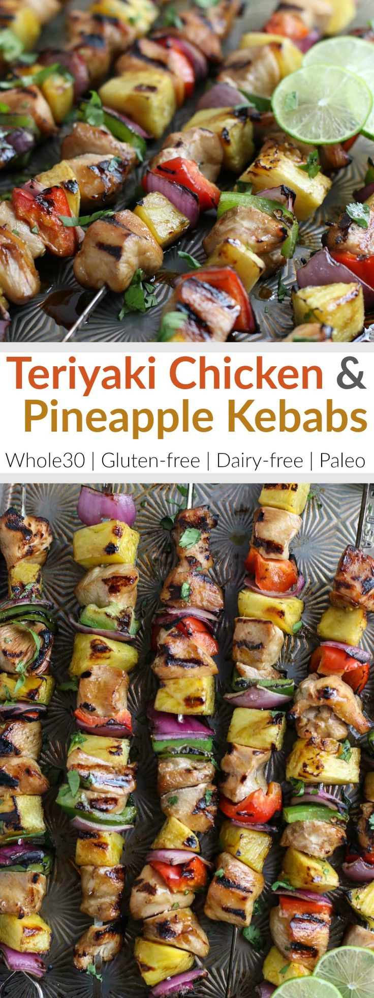Embrace the summer grilling vibes with these Whole30-friendly Teriyaki Chicken and Pineapple Kebabs! | The Real Food Dietitians | http://therealfoodrds.com/teriyaki-chicken-and-pineapple-kebabs/