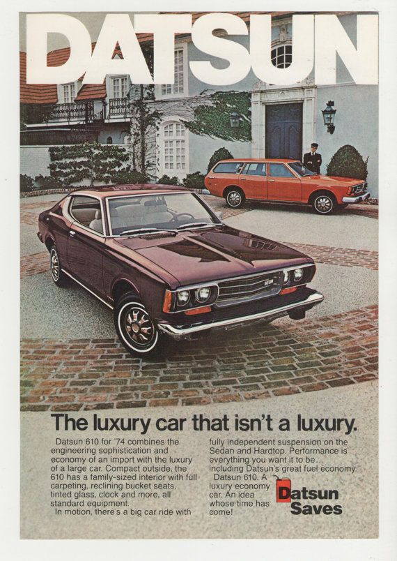 =-=1974 Datsun 610 Magazine Advertisement Car Auto Retro Nissan 74