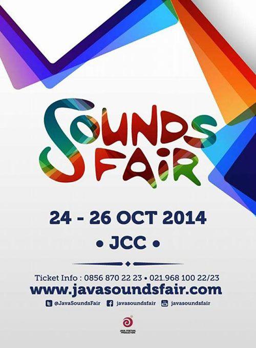 SOUNDS FAIR | Date : 24,25,26 October 2014 | Venue : JCC  Senayan Jakarta - Indonesia Buy Tickets Clik : www.ticketonfire.com