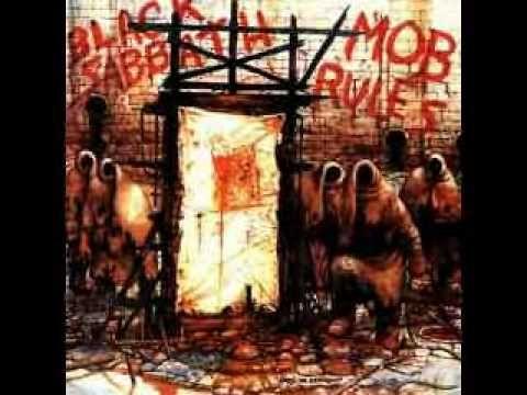 Black Sabbath - Mob Rules If you listen to fools...