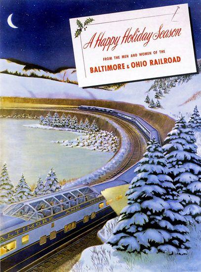 Baltimore And Ohio Railroad Christmas 1949 - www.MadMenArt.com features over…