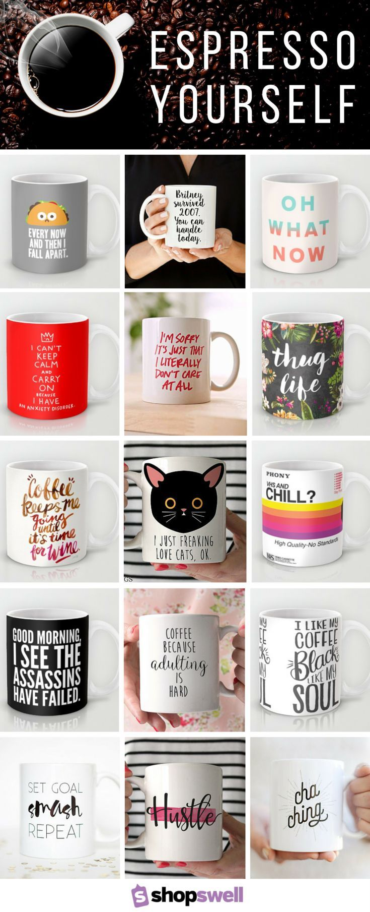 Espresso yourself with one (or three) of these quotable coffee or tea mugs. Click through to take your morning beverage up a notch!
