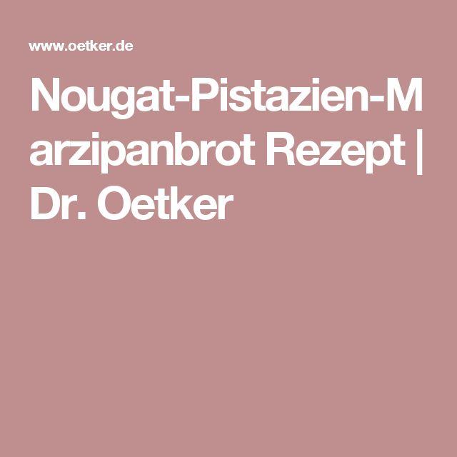 Nougat-Pistazien-Marzipanbrot Rezept | Dr. Oetker