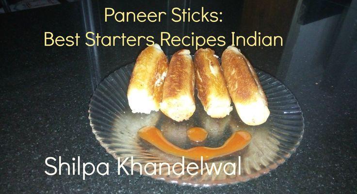 Paneer Sticks: Best Starters Recipes Indian