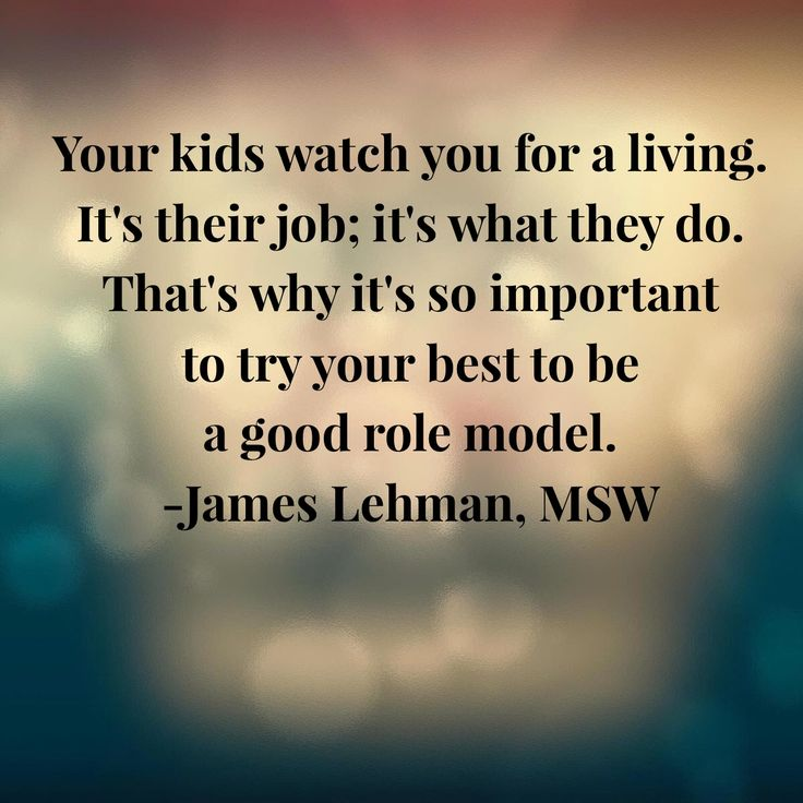 59 best images about Parenting Quotes on Pinterest ... Role Model Quotes