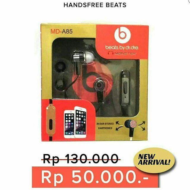 Handsfree Beats By Dr. Dre Monster adalah pilihan yang cocok untuk perangkat anda seperti Ponsel Tablet PC atau Laptop yang sudah mendukung 3.5mm Headphone Jack.  Earphone ini menawarkan kualitas suara yang bersih dan memanjakan anda dengan suara yang lebih baik jika dibandingkan dengan Earphone sekelasnya.  Handsfree ini sudah mendukung mic dan tombol Call/End Call sehingga memudahkan anda menerima panggilan saat berada di jalan. Warna ready : merah gold silver biru hitam  Harga : 50.000…