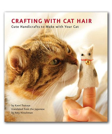 The perfect gift for someone that loves there cat a little too much. This Crafting with Cat Hair Paperback is perfect! #zulilyfinds