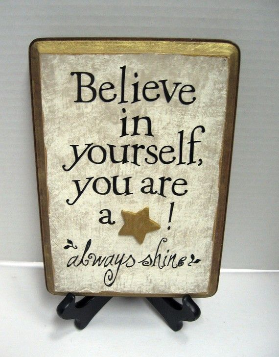 Believe in yourself you are a star by SoulfulSayings on Etsy, $15.00
