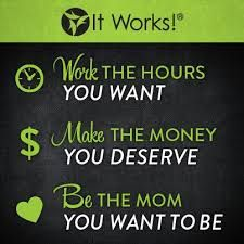 FOR ALL THE MOMMAS OUT THERE! This company is giving me the opportunity to be a stay at home mom! Please contact me if you want more information at meagandiamond.myitworks.com or email me at mdiamond0515@gmail.com! Life changing!
