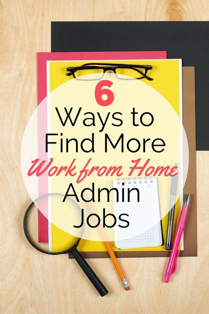 Put your administrative skills to use a remote admin assistant. Here's 6 ways to find more work from home administrative jobs to get you started!