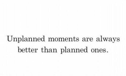 Plans, Life, Random Moments, So True, Inspirational Quotes, Funny Quotes, Inspiration Quotes, Unplanned Moments, True Stories