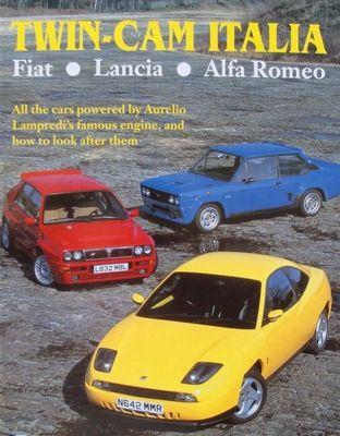 Book : Twin Cam Italia - Fiat, Lancia, Alfa Romeo