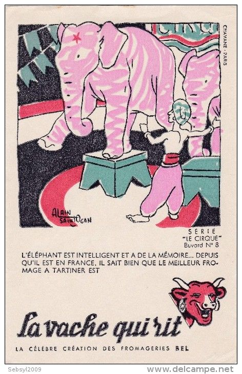 ANCIEN BUVARD PUB LA VACHE QUI RIT ILLUSTRATEUR SAINT OGAN CIRQUE N°8 ELEPHANT