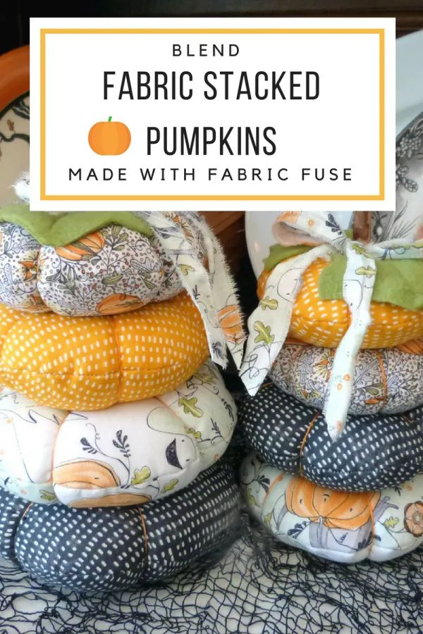 Blend Fabric Stacked Pumpkins with Fabric Fuse Liquid