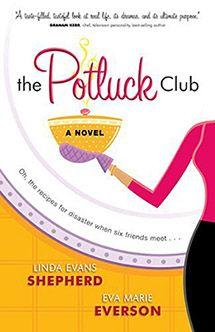 The Potluck Club - Linda Evans Shepherd & Eva Marie Everson (Готварскиот клуб - Линда Шепард и Ив Еверсон) http://www.kafepauza.mk/zanimlivosti/kniga-gotvarskiot-klub-linda-shepard-i-iv-everson/