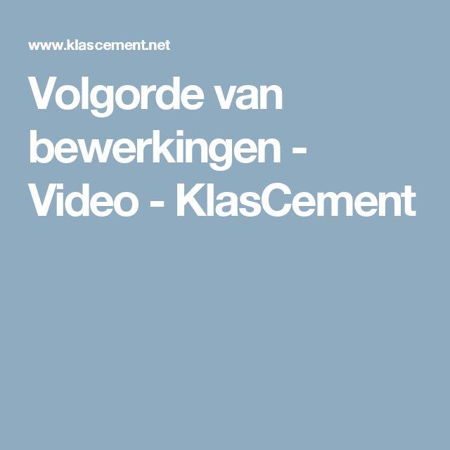 Volgorde van bewerkingen - Video - KlasCement